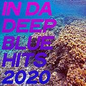 In Da Deep Blue Hits 2020 (House Music Summer Selection Hits 2020) de Various Artists