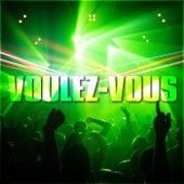 Voulez-Vous by Various Artists