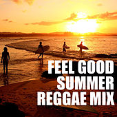 Feel Good Summer Reggae Mix de Various Artists
