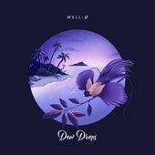 Dew Drops de Mell-Ø