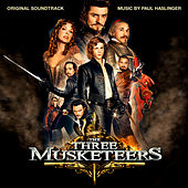 The Three Musketeers (Original Motion Picture Soundtrack) by Paul Haslinger