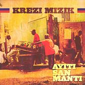 Ayiti san manti by Krezi Mizik