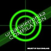 Urbaneletronika  Compilation (Select By Elix England) de Various Artists