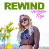 Rewind de Jennifer Rojo