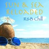 Sun & Sea Reloaded R&B Chill de Various Artists