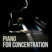 Piano for Concentration by Various Artists