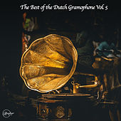 The Best of the Dutch Gramophone Vol. 5 von Various Artists