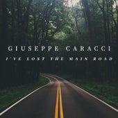 I've Lost The Main Road de Giuseppe Caracci