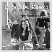La sera dei miracoli di Carmen Morra