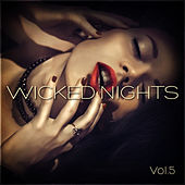 Wicked Nights Vol. 5 by Various Artists