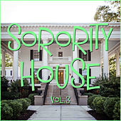 Sorority House Vol. 3 by Various Artists