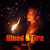 Blood and Fire Vol. 4 by Various Artists