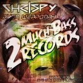 Alien Weaponry by Chrispy