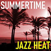 Summertime Jazz Heat de Various Artists