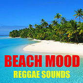 Beach Mood Reggae Sounds de Various Artists
