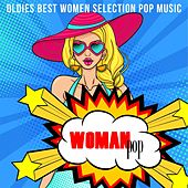 Woman Pop (Oldies Best Women Selection Pop Music) by Various Artists