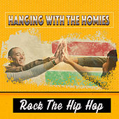 Hang With Homies von Various Artists