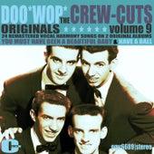 Doowop Originals, Volume 9 by The  Crew Cuts