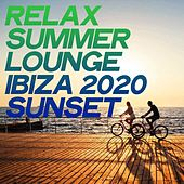 Relax Summer Lounge Ibiza 2020 Sunset by Various Artists
