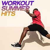 Workout Summer Hits (The Best Selection Electro House Summer 2020) de Various Artists