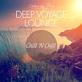Deep Voyage Lounge: Chillout Your Mind by Various Artists