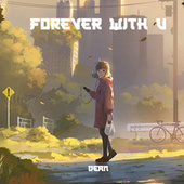 Forever With U by Dean