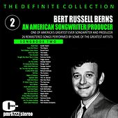 Bert Russell Berns; an American Songwriter & Producer, Volume 2 von Various Artists
