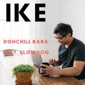 Ike (feat. SlowDog) de Donchill Baba