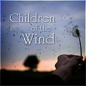 Children of the Wind by Various Artists