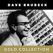 Dave Brubeck - Gold Collection von Dave Brubeck