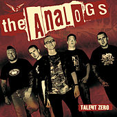 Talent Zero by The Analogs
