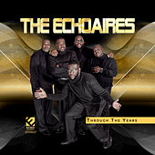 Through the Years de The Echoaires