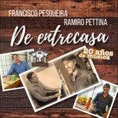 De Entrecasa 20 Años de Música de Francisco Pesqueira
