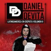 Latinoamérica en Disputa, Vol. II de Daniel De Vita
