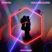 Hold Me Close von Afishal