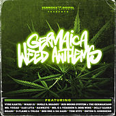 Germaica Weed Anthems by Various Artists