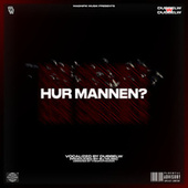 HUR MANNEN? by Dubbel W