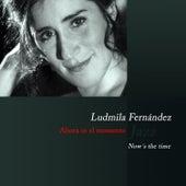 Now's the Time de Ludmila Fernández
