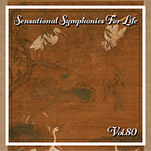 Sensational Symphonies For Life, Vol. 80 - Bach: Cantatas - BWV 51, 82, 199 by Various Artists