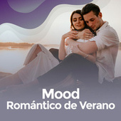 Mood Romantico de verano van Various Artists