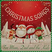 Christmas Songs for Mum, Dad & the Kids, Volume 3 de Various Artists