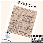 OVERDUE! de Grand$on bandz