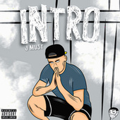 Intro by J Must