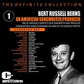 Bert Russell Berns; an American Songwriter & Producer, Volume 1 by Various Artists