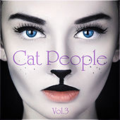 Cat People Vol. 3 by Various Artists