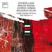 Laks, Rózsa, Orbán & Kilar: Orchestral Works by Erdődy Chamber Orchestra