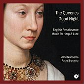 The Queenes Good Night: English Renaissance Music for Harp & Lute by Marie Nishiyama