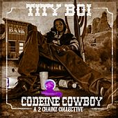 Codeine Cowboy van 2 Chainz