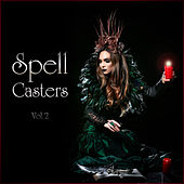 Spell Casters Vol. 2 by Various Artists