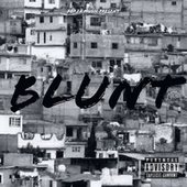 BLUNT (Freestyle) by Nick
